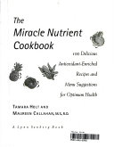 The Miracle Nutrient Cookbook