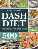 Dash Diet Cookbook for Beginners