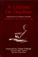 A Lifetime on Deadline