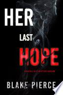 Her Last Hope  A Rachel Gift FBI Suspense Thriller   Book 3