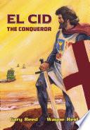 El Cid  The Conqueror Book
