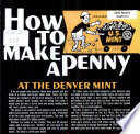 How to Make a Penny at the Denver Mint