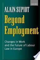 Beyond Employment