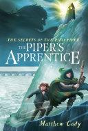 The Secrets of the Pied Piper 3: The Piper's Apprentice [Pdf/ePub] eBook