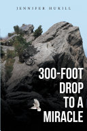 Pdf 300-Foot Drop to a Miracle