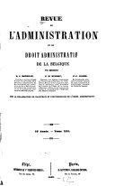 Revue de l'administration et du droit administratif de la Belgique