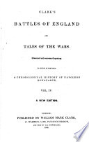 Clark's Battles of England and tales of the wars. Illustrated with numerous engravings ... A new edition