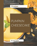 75 Pumpkin Cheesecake Recipes