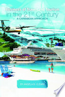 Business of Travel and Tourism in the 21st Century  A Caribbean Approach