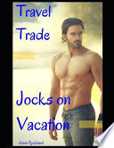 Travel Trade: Jocks on Vacation