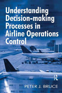 Pdf Understanding Decision-making Processes in Airline Operations Control Telecharger