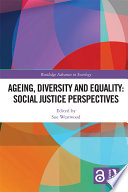Ageing  Diversity and Equality  Social Justice Perspectives  Open Access