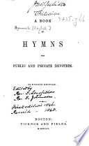 A Book of Hymns for Public and Private Devotion  Eleventh edition   Edited by Samuel Longfellow and Samuel Johnson