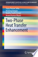 Two Phase Heat Transfer Enhancement