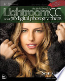 The Adobe Photoshop Lightroom CC Book for Digital Photographers Book