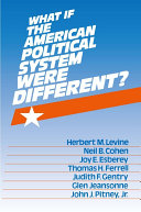 What If the American Political System Were Different