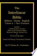 Interlinear Hebrew Greek English Bible  New Testament  Volume 4 of 4 Volume Set  Case Laminate Edition