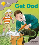 Oxford Reading Tree: Stage 1: More First Words A Get Dad