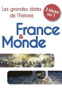 """Best of """"Dates essentielles de l'Histoire"""" : Les grandes dates de l'Histoire de France et Les grandes dates de l'Histoire du monde"""