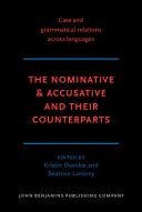 The Nominative   Accusative and Their Counterparts