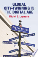 Global City Twinning in the Digital Age