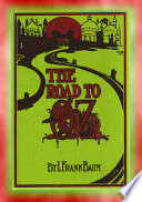 THE ROAD to OZ   Book 4 in Dorothy s Adventures in the Land of Oz series