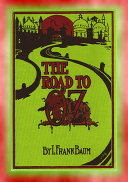 THE ROAD to OZ - Book 4 in Dorothy's Adventures in the Land of Oz series [Pdf/ePub] eBook