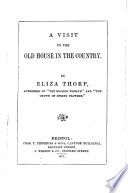 A Visit to the Old House in the Country Book PDF