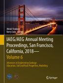 IAEG AEG Annual Meeting Proceedings  San Francisco  California  2018   Volume 6