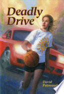 Read Online Deadly Drive For Free
