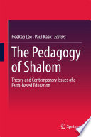 The Pedagogy of Shalom  : Theory and Contemporary Issues of a Faith-based Education