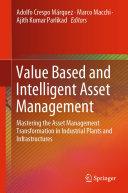 Value Based and Intelligent Asset Management