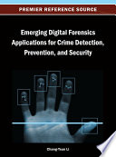 Emerging Digital Forensics Applications for Crime Detection  Prevention  and Security