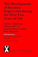 The Development of Emotion Expression During the First Two Years of Life Book