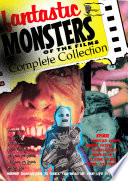 Fantastic Monsters of the Films Complete Collection Book