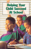 Helping Your Child Succeed At School Book PDF