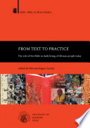 From Text To Practice The Role Of The Bible In Daily Living Of African People Today