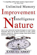 Unlimited Memory Improvement and Intelligence in Nature
