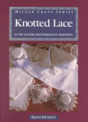 Knotted Lace in the Eastern Mediterranean Tradition
