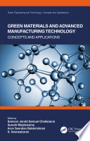 Green Materials and Advanced Manufacturing Technology Book