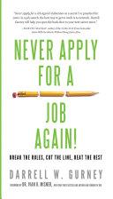Never Apply for a Job Again! Pdf/ePub eBook