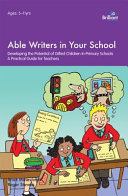 Able Writers in Your School