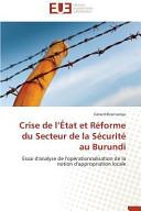 Crise de l'État et Réforme du Secteur de la Sécurité au Burundi