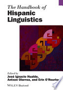 The Handbook Of Hispanic Linguistics Book