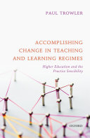 Accomplishing Change in Teaching and Learning Regimes