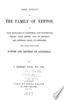Some Notices of the Family of Newton  of East Mascalls in Lindfield and Southover Priory  Near Lewes  and of Newton  and Pownall Hall  in Cheshire