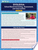 Dyslexia  School Based Screening  Assessment  and Intervention