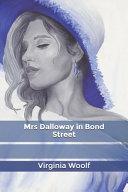 Mrs Dalloway in Bond Street Book