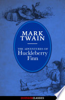 The Adventures Of Huckleberry Finn Diversion Illustrated Classics