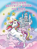Unicorn Activity Book for Kids Ages 6 8